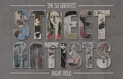 The 50 Greatest Street Artists Right Now