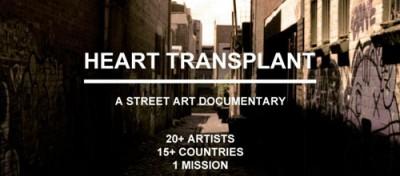 Heart Transplant : A Street Art Documentary