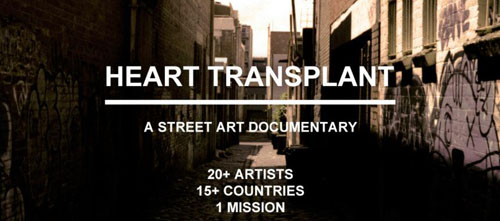 Heart Transplant : A Street Art Documentary